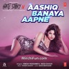 Aashiq Banaya Aapne - Hate Story 4 Mp3 Song-(MirchiFun.com)
