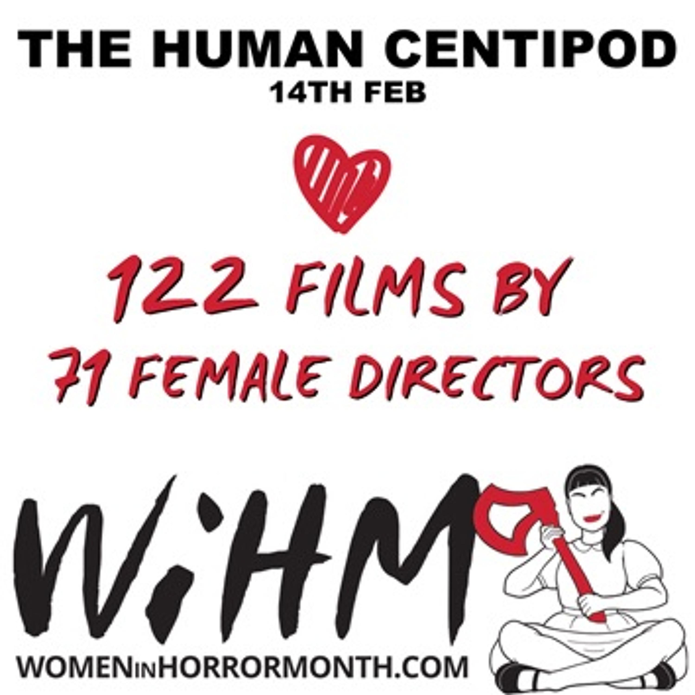 EPISODE 28: Women in Horror Month - 122 films by 71 female directors!