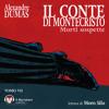SampleAlexandre Dumas - Il Conte di Montecristo - Tomo VII - Morti sospette (download)
