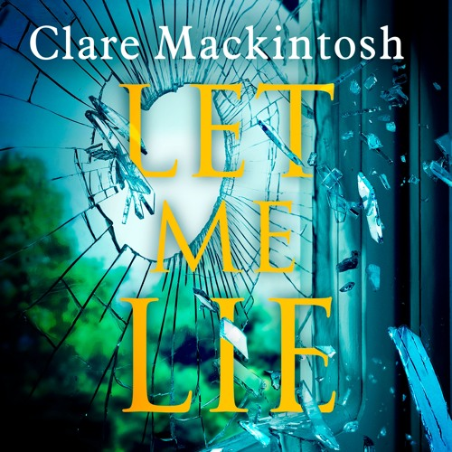 Let Me Lie by Clare Mackintosh, read by Gemma Whelan (Audiobook extract)
