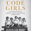 CODE GIRLS by Liza Mundy Read by Erin Bennett - Audiobook Excerpt
