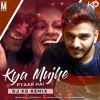 Download Kya Mujhe Pyar Hai - Dj KD Remix Mp3