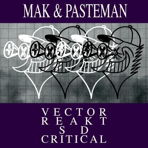 Mak & Pasteman - Vector EP