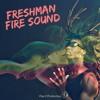 Freshman Fire Sound (Vita-X prod.)