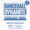 #DancehallDynamite Deejay Dee's Birthday Bash   March 9th   Mixed By Deejay Dee