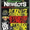 WELCOME TO NEW LOTS (KING ADDIES - STONE LOVE - STEREOSONIC)