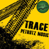 Petrutz Music- Trace  ⇎Download Link! ⇎