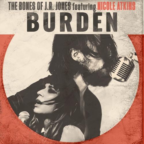 Burden (featuring Nicole Atkins)