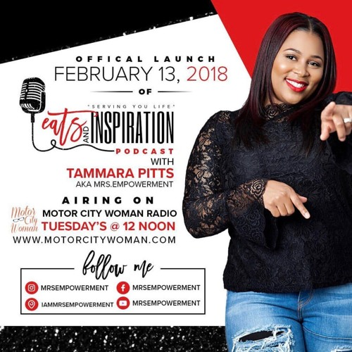 Eats And Inspiration with Tammara Pitts 2 -13-18