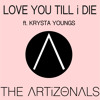 Love You Till I Die feat. Krysta Youngs
