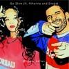 Go Slow (ft. Rihanna and Drake)
