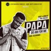 Quiz tha Great - Papa do am for me | Feat. Timi Phoenix