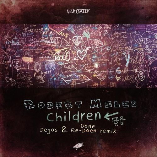 Robert Miles - Children (Degos & Re-Done Remix)