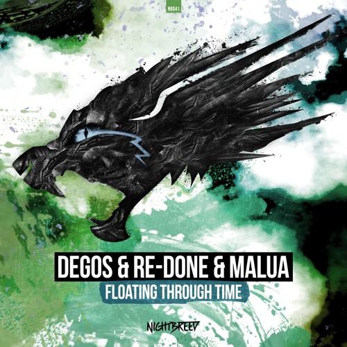 Degos & Re-Done & Malua - Floating Through Time