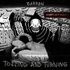 tossing and turning (prod reaper x barren)