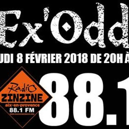 Ex'Odd @ Radio Zinzine 08/02/2018