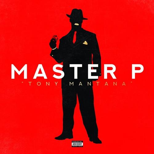 """Master P """"Tony Mantana"""""""