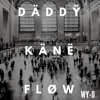 Daddy Kane Flow (prod. by Scanz)