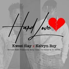 Hard Love Feat. Kelvyn Boy