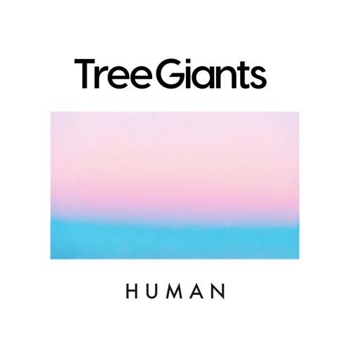 Tree Giants - Human