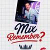Mix Remember 2018 - 14 De Febrero