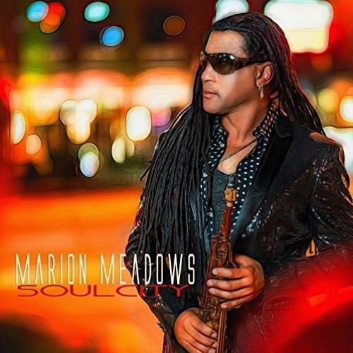 Marion Meadows : Soul City