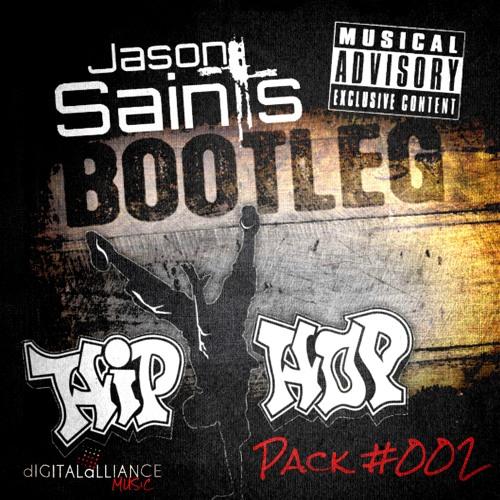 Hip-Hop Bootleg Pack #002 by Jason Sainłs | Free Listening on SoundCloud