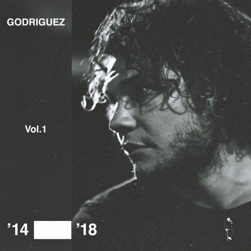 Godriguez Vol.1 '14-'18 Sampler