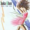 CHAKA KHAN - I FEEL FOR YOU (CHOPPED AND SLOWED)