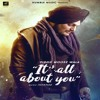 Its All About You - Sidhu Moose Wala