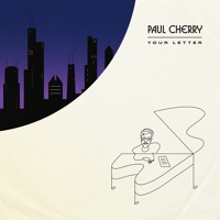 Paul Cherry - Your Letter