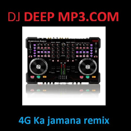 4G Ka Jamana Remix