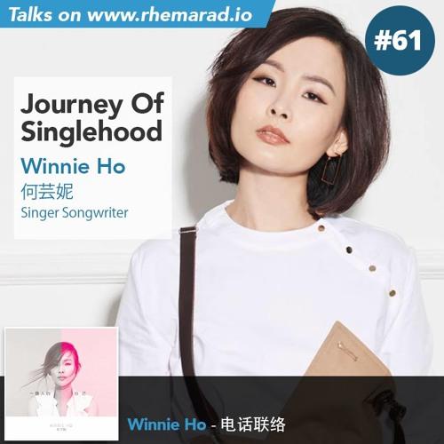 61: Journey of singlehood - Winnie Ho | Winnie Ho - 电话联络