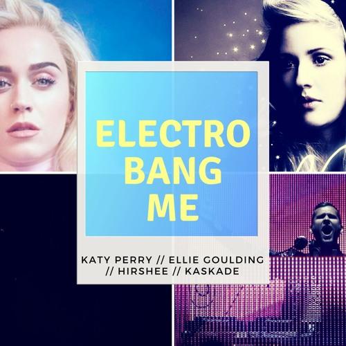 Extra Starry Eyed (Katy Perry // Ellie Goulding // Kaskade // Hirshee)