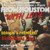 """From Houston With Love: Episode 25 - """"ValentiMes DAY"""""""