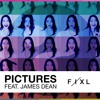 FIXL - Pictures (Feat. James Dean) | Preview