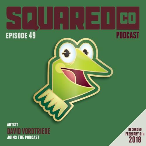 Episode 49 with David Vordtriede