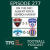 TFG Indian Football Ep.277: Bengaluru win in Asia + East Bengal re-ignite I-League hopes