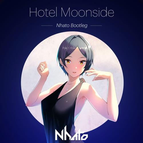 Hotel Moonside (Nhato Bootleg)