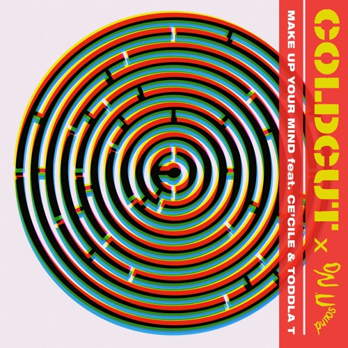 Coldcut x On-U Sound - 'Make Up Your Mind feat. Ce'Cile and Toddla T' (Dub Phizix Remix)