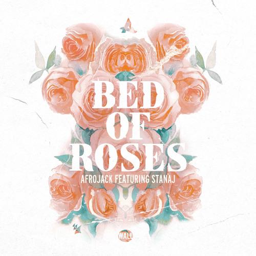 Afrojack ft. Stanaj- Bed  Roses
