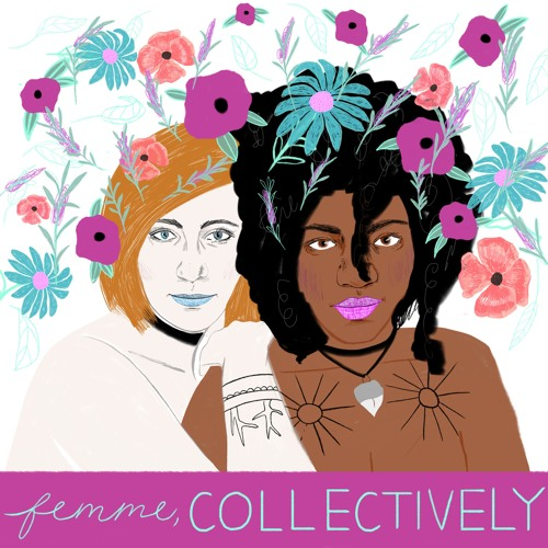 Ep. 16. Building Femme Community