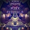 🕉️MIXX SPÉCIALE SAINT VALENTIN BY DJ TOM🕉️