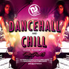 DJ Nate - Dancehall & Chill Part 3 - Slow Bashment Mix 2018