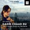Gaddi Chaad Du By Jot Sidhu | Free Mp3 Download