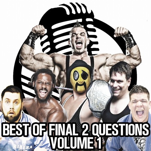 Best Of Indykast Final 2 Questions Vol. 1