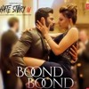 Download Boond Boond Hate Story 4 Jubin Nautiyal Neeti Mohan Full Song Mp3