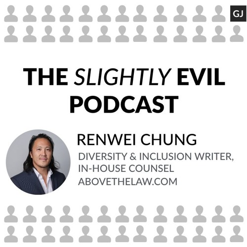 Renwei Chung on The Slightly Evil Podcast #5