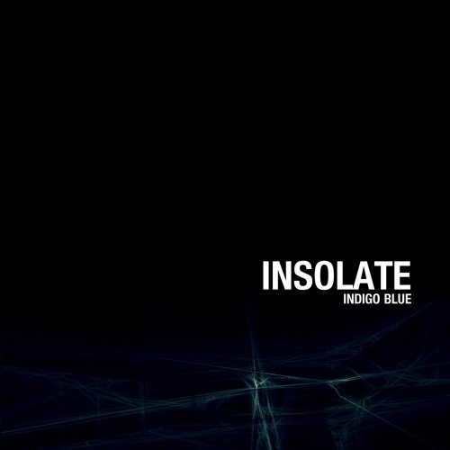 Insolate - Indigo Blue EP - Modular Expansion