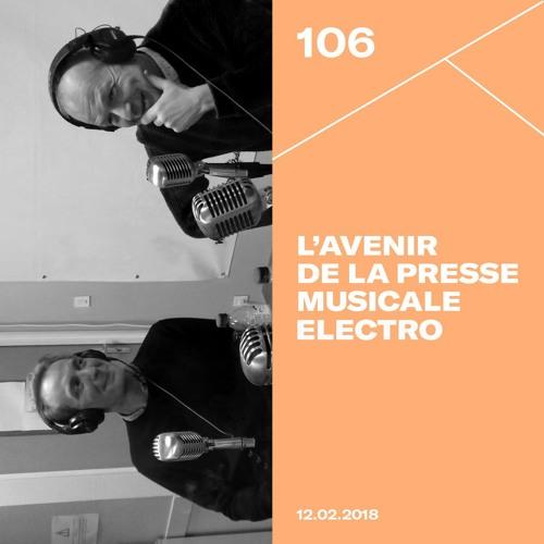 Make It Deep #106 - Quel avenir pour la presse musicale electro ?